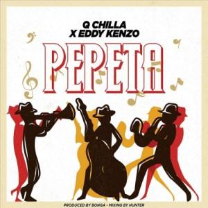 Q Chilla - Pepeta Ft. Eddy Kenzo